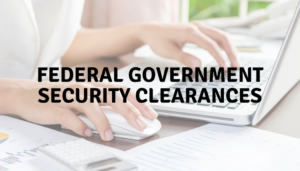 federal government security clearances